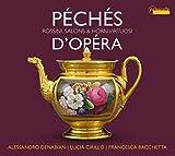 Peches De Opera / Denabian, Cirillo, Bachetta