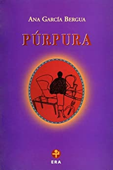 Púrpura (Biblioteca Era) de [Ana García Bergua]
