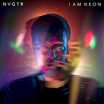 I Am Neon