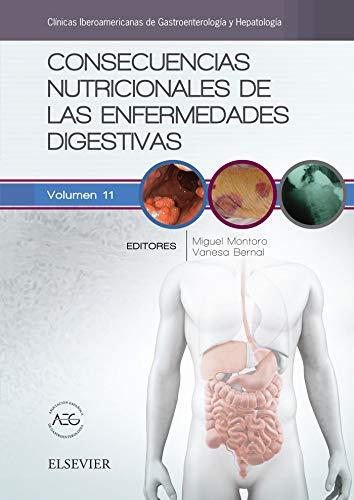 Consecuencias nutricionales de las enfermedades digestivas: Clínicas Iberoamericanas de Gastroenterología y Hepatología vol.11 (Spanish Edition)