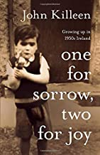 One for Sorrow, Two for Joy: Growing up in 1950s Ireland