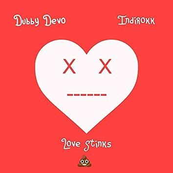 Love Stinks (feat. Indirokk)