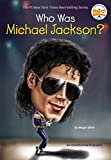 Who Was Michael Jackson? (Who Was?)