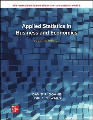 Compare Textbook Prices for Applied Statistics in Business and Economics  International Edition 7 Edition ISBN 9781260597646 by David Doane,Lori . Seward