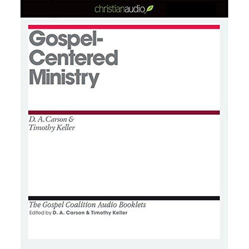 Gospel-Centered Ministry audiobook cover art