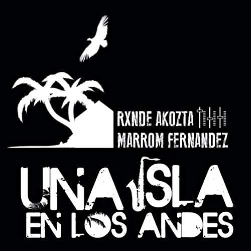 Rxnde Akozta & Marrom Fernandez