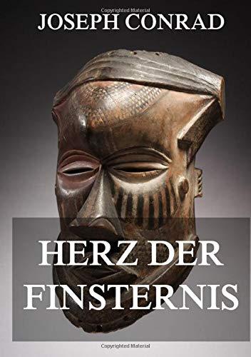Herz der Finsternis: Deutsche Neuübersetzung