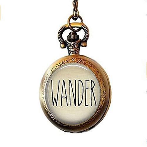 xinzhahi Wander Taschenuhr-Halskette, mit Spirituosen-Zitat, Hipster-Geschenk für jeden Tag