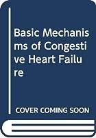 Basic Mechanisms of Congestive Heart Failure 0070652236 Book Cover
