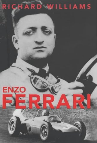 Enzo Ferrari: A Life By Richard WILLIAMS (2001-08-01)