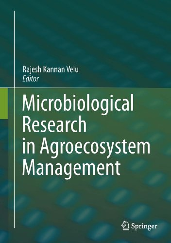 Microbiological Research In Agroecosystem Management (English Edition)