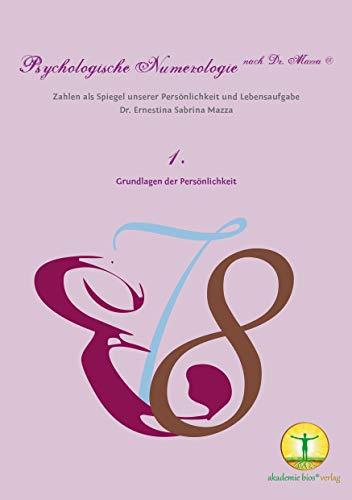 Psychologische Numerologie nach Dr. Mazza ®