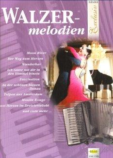WALZER MELODIEN - arrangiert für Akkordeon [Noten / Sheetmusic] aus der Reihe: HOLZSCHUH EXCLUSIV