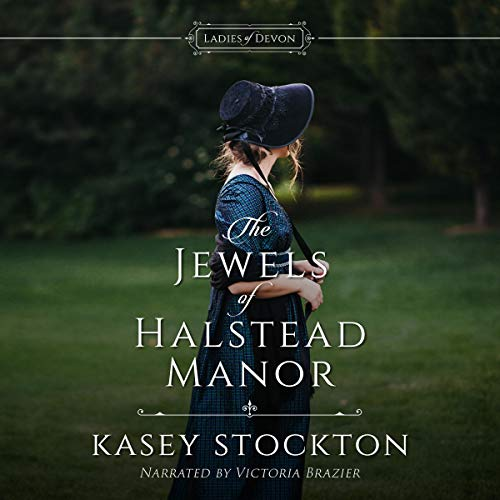 The Jewels of Halstead Manor Audiobook By Kasey Stockton cover art