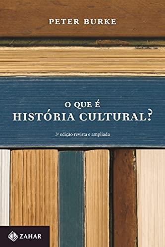 O que é história cultural? (Nova edição)