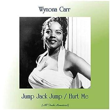 Jump Jack Jump / Hurt Me (Remastered 2019)