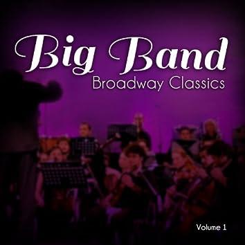 Big Band Broadway Classics, Vol. 1