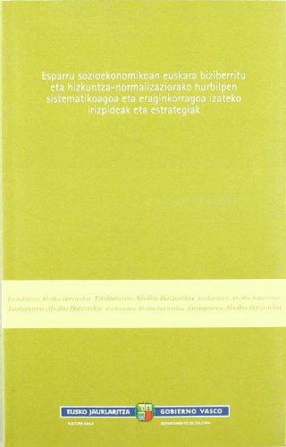 Criterios y Estrategias para la Promocion del Uso del Euskera.Esparry Sozioekoanen el...