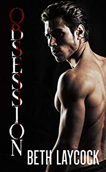 Obsession: MM Romantic Suspense by [Beth Laycock]
