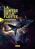 La génèse de la flotte, Tome 2 - Ascendant