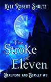 The Stroke of Eleven: After Cinderella (Beaumont and Beasley Book 3) (English Edition)