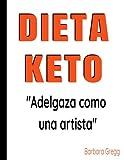 Dieta Keto: Adelgaza como una artista con la famosa dieta ceto