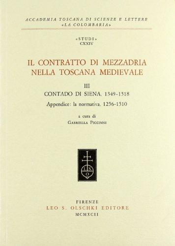 CONTRATTO (IL) DI MEZZADRIA NELLA TOSCANA MEDIEVALE. III (ACCADEMIA TOSCA)