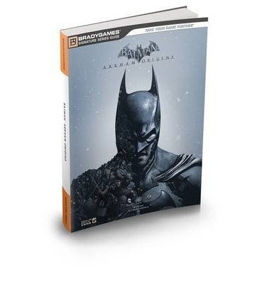 [(Batman: Arkham Origins Signature Series Strategy Guide)] [ By (author) Michael Owen, By (author) Joe Epstein ] [October, 2013]