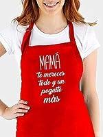 """Delantal cocina personalizado para MAMA con frase"""" MAMA, TE MERECES TODO Y UN POQUITO MAS"""".Puedes elegir entre ROJO,..."""