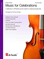 Music for Celebrations: Collection of Festive and Solemn Classical Pieces