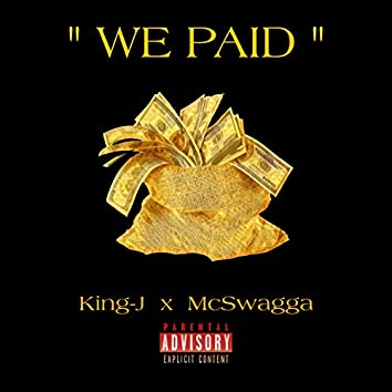 We Paid (feat. McSwagga)