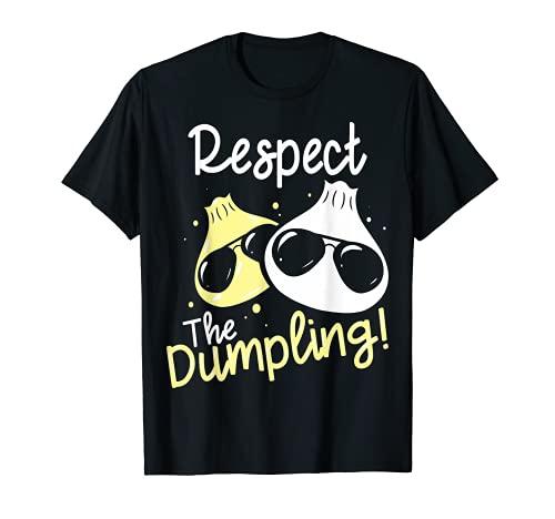 Respect The Dumpling I Klops I Klschlag I Lustiges Knödel Camiseta