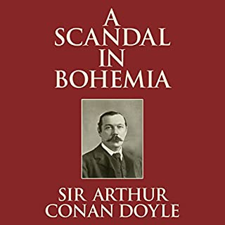 A Scandal in Bohemia                   De :                                                                                                                                 Arthur Conan Doyle                               Lu par :                                                                                                                                 Stephen Thorne                      Durée : 53 min     Pas de notations     Global 0,0