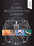 Global Reconstructive Surgery - James Chang MD