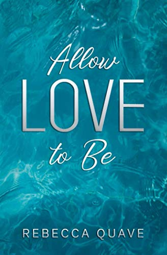 Allow Love to Be