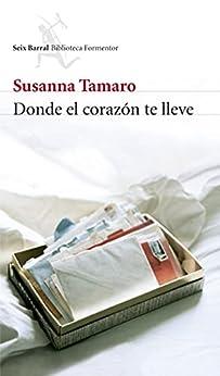 Donde el corazón te lleve (Biblioteca Formentor) PDF EPUB Gratis descargar completo