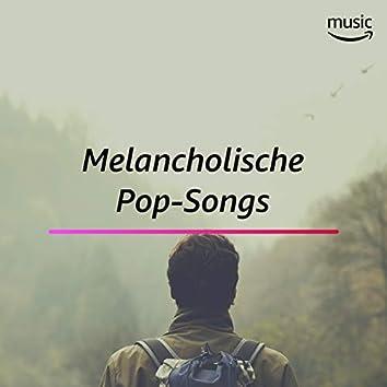 Melancholische Pop-Songs