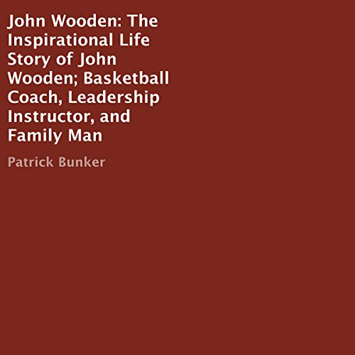 John Wooden: The Inspirational Life Story audiobook cover art
