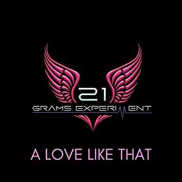 A Love Like That (feat. Shaley Scott)