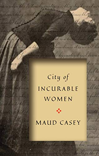 City of Incurable Women: The Everyday Feminist Practice of Survival and Care to Abolish the Prison Industrial Complex (English Edition)
