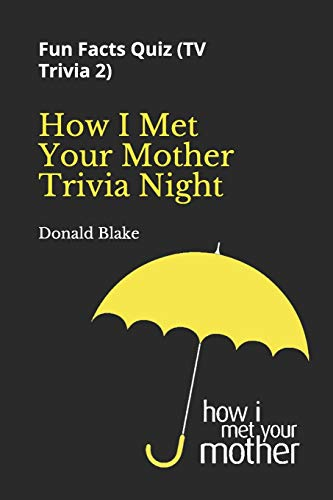 How I Met Your Mother Trivia Night: Fun Facts Quiz ( TV Trivia 2)