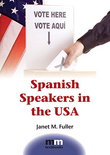 Spanish Speakers in the USA (MM Textbooks (9))