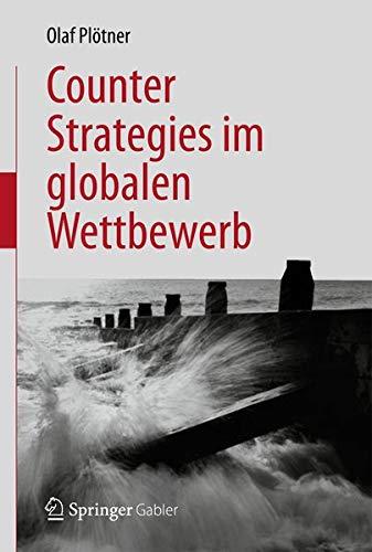 Counter Strategies im globalen Wettbewerb