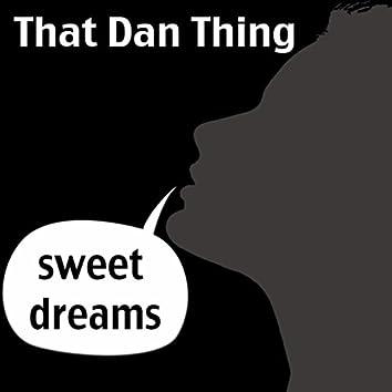 Someone Said... Sweet Dreams
