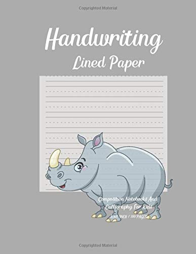 Handwriting Lined Paper Composition Notebooks And Calligraphy For Kids: 300 Pages Calligraphy Paper For Beginners Modern Calligraphy Practice 8.5x11 ... Writing To Practice Their Skills. Vol.9