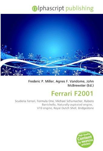 Ferrari F2001: Scuderia Ferrari, Formula One, Michael Schumacher, Rubens Barrichello, Naturally-aspirated engine,  V10 engine, Royal Dutch Shell, Bridgestone
