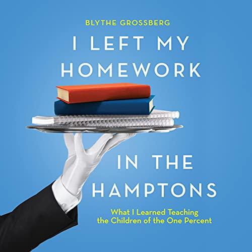 I-Left-My-Homework-in-the-Hamptons
