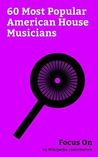 Focus On: 60 Most Popular American House Musicians: Janet Jackson, RuPaul, Jennifer Holliday, La Toya Jackson, Taylor Dayne, Scatman John, Krewella, Dillon ... Nadia Ali (singer), etc. (English Edition)