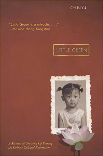 Little Green: A Memoir of Growing Up During the Chinese Cultural Revolution