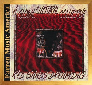 Red Sands Dreaming: A Global Cultural Collective by Aboriginal Australians (1998-08-11)